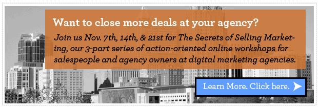 Boost agency sales at the Secrets of Selling Marketing webinar series
