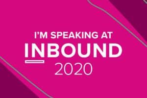 I'm speaking at INBOUND 2020